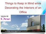 Things to Keep in Mind while Decorating the Interiors of an Office