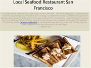 Local Seafood Restaurant San Francisco