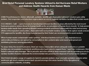 Brief Relief Personal Lavatory Systems Utilized to Aid Hurricane
