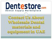 Dental materials and equipment in UAE