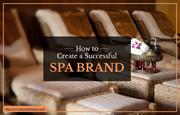 Tips for creating a successful spa brand