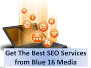 Get The Best SEO Services from Blue 16 Media