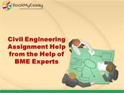 Opt Civil Engineering Assignment Help at a Reasonable Cost