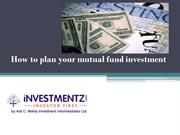 How to plan your mutual fund investment