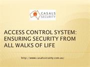 ACCESS CONTROL SYSTEM ENSURING SECURITY FROM ALL WALKS OF LIFE