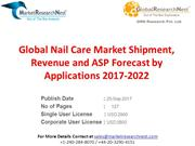 Global Nail Care Market Shipment, Revenue and ASP Forecast by Applicat