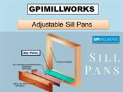 Get Adjustable sill pans at  GPI Millworks