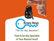 Find A Car Key Specialist in Your Nearest Area?