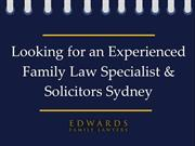 Looking for an Experienced Family Law Specialist & Solicitors Sydney