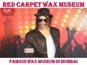 Famous Wax Museum In Mumbai