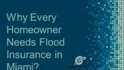 Why Every Homeowner Needs Flood Insurance in Miami