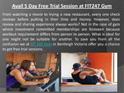 Avail 5 Day Free Trial Session at FIT247 Gym