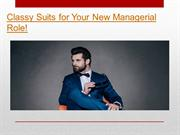 Classy Suits for Your New Managerial Role!