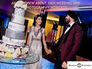 An Overview about Sikh Wedding and Photography moments