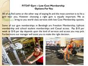 FIT247 Gym – Low Cost Membership