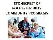 STONECREST OF ROCHESTER HILLS Community programs
