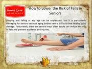How to Lower the Risk of Falls in Seniors