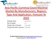 Asia-Pacific Currency Count Machine Market By Manufacturers, Regions,