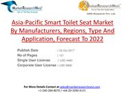 Asia-Pacific Smart Toilet Seat Market By Manufacturers, Regions, Type