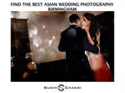 Find the best Asian wedding photography Birmingham