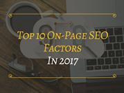 Top 10 on-page SEO factors in 2017