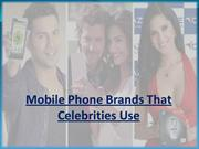 Mobile Phone Brands That Celebrities Use