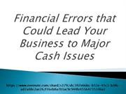 Financial Errors that Could Lead Your Business to Major Cash Issues