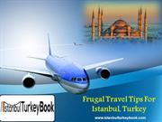 Frugal Travel Tips For Istanbul, Turkey