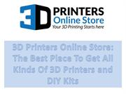The Best Place To Get All Kinds Of 3D Printers and DIY Kits