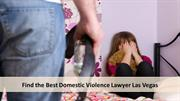 Find the Best Domestic Violence Lawyer Las Vegas