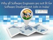 Why all Software Engineers are not fit for Software Development Jobs i