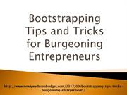 Bootstrapping Tips and Tricks for Burgeoning Entrepreneurs