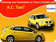 Why Choose A.C. Taxi For Local Transportation Needs?