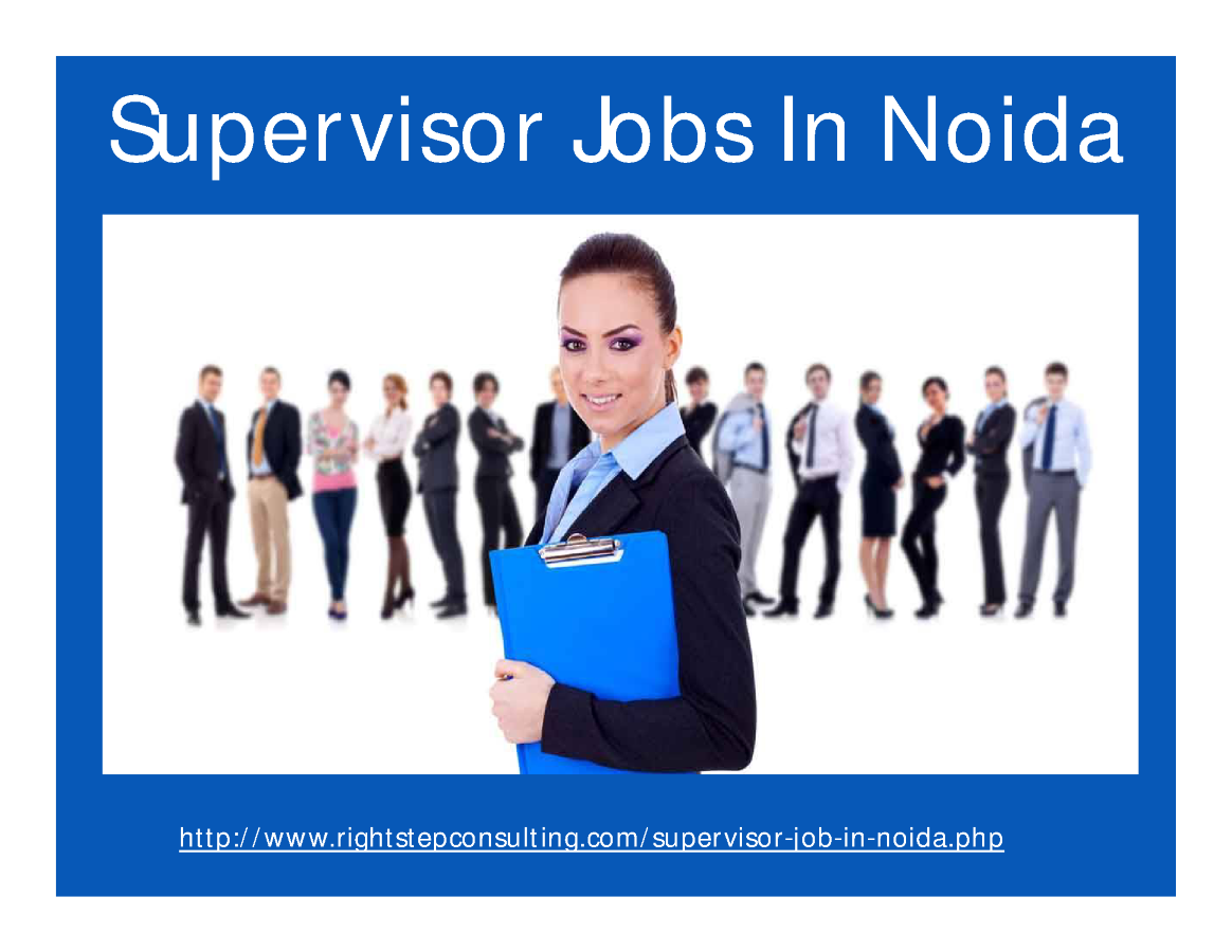 Supervisor Jobs in Noida |authorSTREAM