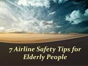 7 Airline Safety Tips for Elderly People