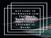 Amazon.com - The Guud Book About Infertility (Volume 1) Books