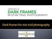 PPT on Dark frames for star trail photography
