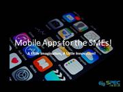 Mobile Apps for the SMEs A Little Imagination A Little Innovation