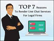 Top 7 Reasons To Render Live Chat Services For Legal Firms
