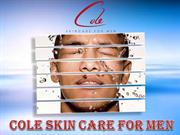 Cole Skin Care For Men