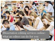 Dissertation editing services online what an editor can do for you