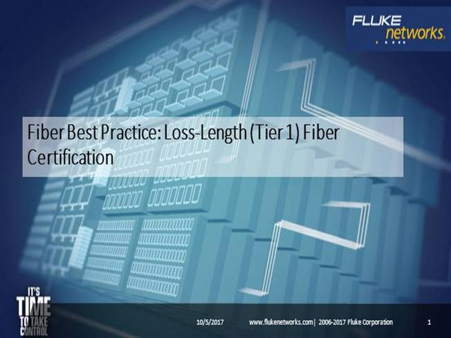 Fiber Test Best Practices Tier 1 Certification Authorstream