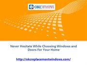 Never Hesitate While Choosing Windows and Doors For Your Home