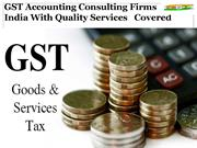 GST Accounting Consulting Firms IndiaWith Quality Services Covered