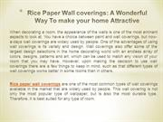 Rice Paper Wall coverings A Wonderful Way To make your home Attractive