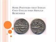 Some Pointers that Indian Coin Collectors Should Remember