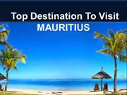 Top Destination to visit Mauritius