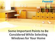 Some Important Points to Be Considered While Selecting Windows