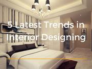 Top 5 Latest Trends in Interior Designing | NewtonInex