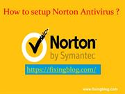 How to setup norton antivirus - Use  www.norton.com/setup